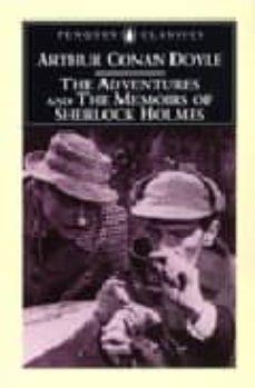 Lee libros gratis en línea gratis sin descargar THE ADVENTURES OF SHERLOCK HOLMES: AND THE MEMOIRS OF SHERLOCK HO LMES en español de ARTHUR CONAN DOYLE iBook FB2
