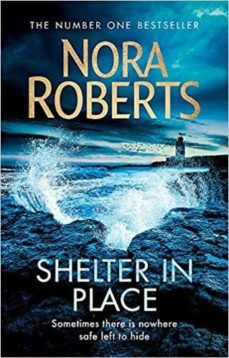 Foro de descarga de libros de kindle gratis SHELTER IN PLACE (Spanish Edition) de NORA ROBERTS 9780349417813