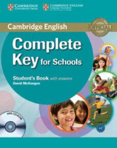 Descargar libros electrónicos gratuitos en formato kindle COMPLETE KEY FOR SCHOOLS: STUDENT S BOOK WITH ANSWERS WITH CD-ROM in Spanish