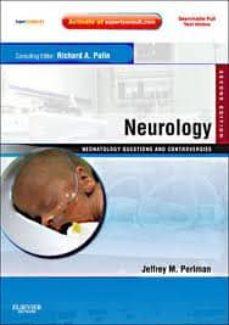 Descargar libros electrónicos gratis en alemán NEUROLOGY: NEONATOLOGY QUESTIONS AND CONTROVERSIES, EXPERT CONSUL T - ONLINE AND PRINT (2ND ED.)