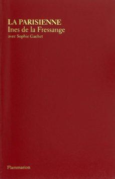 la parisienne-ines de la fressange-sophie gachet-9782081287013