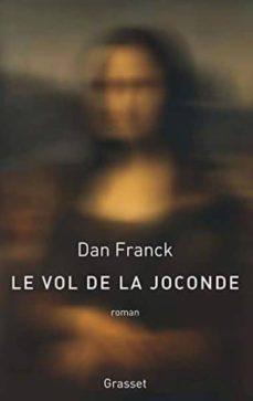 Descarga gratuita de audio libro frankenstein. LE VOL DE LA JOCONDE DJVU PDB FB2 9782246820413