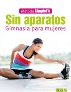 sin aparatos: gimnasia para mujeres-9783625004813