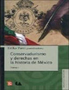 Valentifaineros20015.es Conservadurismo Y Derechas En La Historia De Mexico (Tomo I) Image