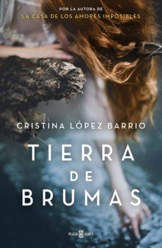 tierra de brumas (ebook)-cristina lopez barrio-9788401016813