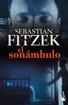 Descargador de libros de Google para Android EL SONAMBULO de SEBASTIAN FITZEK MOBI