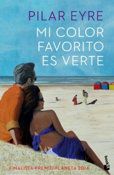 Padella.mx Mi Color Favorito Es Verte (Finalista Premio Planeta 2014) Image