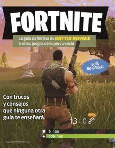 fortnite. la guía definitiva de battle royale y otros juegos de supervivencia (ebook)-9788408195313