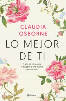Lo mejor de ti: Claudia Osborne 9788408233213