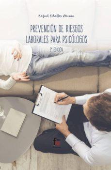 Descargar ebook gratis para mp3 PREVENCIÓN DE RIESGOS LABORALES PARA PSICOLOGOS (2ª ED.)