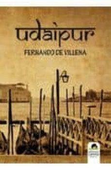 Descargas gratuitas e libro UDAIPUR en español iBook CHM PDF