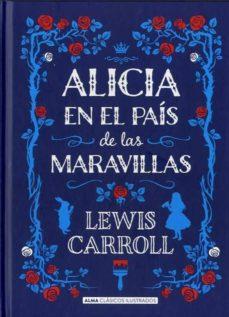 alicia en el pais de las maravillas (edicion ilustrada)-lewis carroll-9788415618713