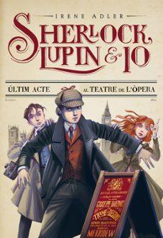 Geekmag.es ÚLtim Acte Al Teatre De L ÒPera (Sherlock, Lupin I Jo 2) Image
