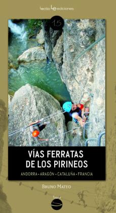vías ferratas de los pirineos-mateo bruno-9788416012213