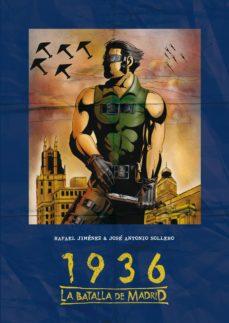1936, la batalla de madrid-rafael jimenez-9788416100613