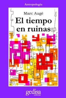 el tiempo en ruinas (ebook)-marc auge-9788416572113