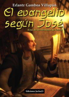 Descargas de libros de texto en pdf gratis EL EVANGELIO SEGÚN JOSÉ RTF PDF CHM de ERLANTZ GAMBOA VILLAPUN