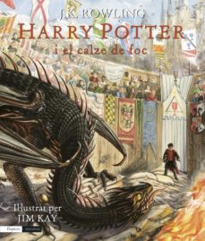 Nuevos ebooks para descarga gratuita. HARRY POTTER I EL CALZE DE FOC (EDICIÓ ILLUSTRADA PER JIM KAY)