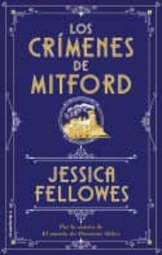 Libros descargar iphone gratis LOS CRIMENES DE MITFORD (Spanish Edition) de JESSICA FELLOWES 9788417167813