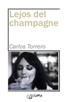 Descargas de ebooks epub LEJOS DEL CHAMPAGNE