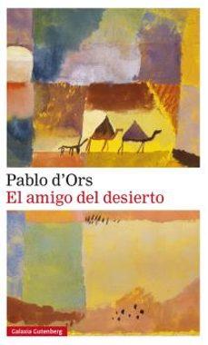 Descargas de audio de libros gratis en línea AMIGO DEL DESIERTO, EL de PABLO D ORS