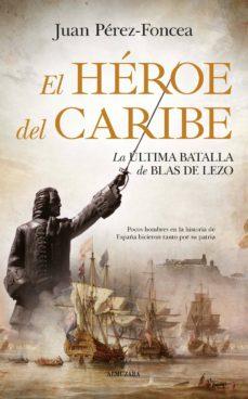 Amazon kindle libros descargas gratuitas uk EL HÉROE DEL CARIBE RTF PDB FB2