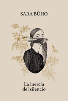 Biblioteca génesis LA INERCIA DEL SILENCIO in Spanish