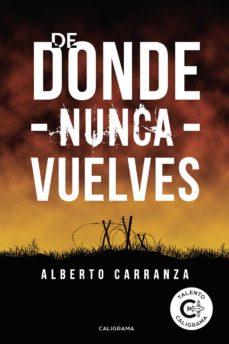 Descarga nuevos libros gratis. (I.B.D.) DE DONDE NUNCA VUELVES in Spanish