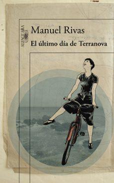Descargar libros gratis en línea para kindle EL ULTIMO DIA DE TERRANOVA 9788420410913 en español