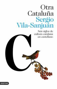 Cronouno.es Otra Cataluña: Seis Siglos De Cultura Catalana En Castellano Image
