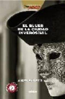 Chapultepecuno.mx El Blues De La Ciudad Inverosimil (Asesinatos En Clave De Jazz) Image