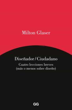 diseñador / ciudadano-milton glaser-9788425227813