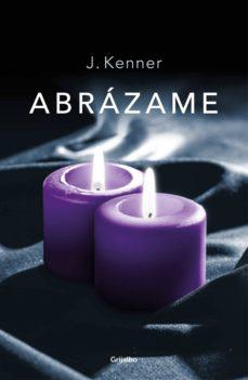 abrázame (trilogía stark 7) (ebook)-j. kenner-9788425357213