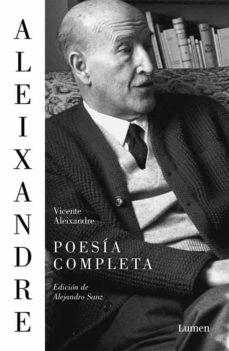 poesía completa-vicente aleixandre-9788426402813