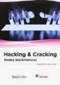 Descargar HACKING & CRACKING: REDES INALAMBRICAS gratis pdf - leer online