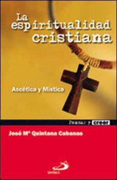 Eldeportedealbacete.es La Espiritualidad Cristiana: Ascetica Y Mistica Image