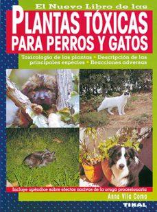 Descargar ebooks portugues gratis EL NUEVO LIBRO DE LAS PLANTAS TOXICAS PARA PERROS Y GATOS de ANNA VILA COMA 9788430532513 iBook CHM