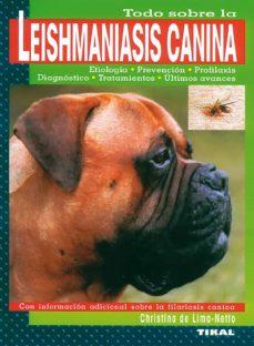 Libro de descargas de libros electrónicos gratis TODO SOBRE LA LEISHMANIASIS CANINA (Spanish Edition) PDF 9788430593613