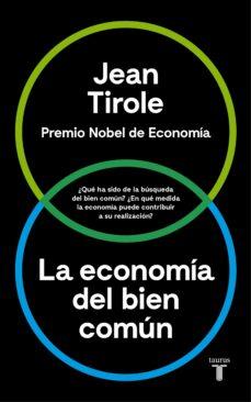 la economia del bien comun-jean tirole-9788430618613