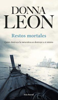 Libros para descargar en formato pdf. RESTOS MORTALES PDF MOBI FB2 (Spanish Edition) de DONNA LEON