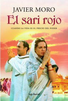 el sari rojo (ebook)-javier moro-9788432290213
