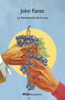 Descargas gratuitas de la base de teléfonos LA HERMANDAD DE LA UVA de JOHN FANTE  9788433902313 in Spanish