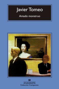 Descarga gratuita de libros electrónicos Epub AMADO MONSTRUO in Spanish 9788433967213 de JAVIER TOMEO