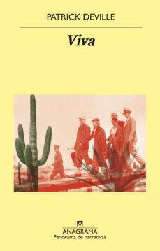 Libros como descargas pdf VIVA in Spanish de PATRICK DEVILLE