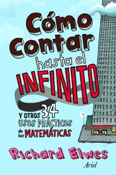 Geekmag.es (Pe) Como Contar Hasta El Infinito Y Otros 34 Usos Practicos De Las Matematicas Image