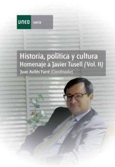 Chapultepecuno.mx Historia, Política Y Cultura. Homenaje A Javier Tusell. (Vol. Ii) Image