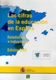 Ojpa.es Las Cifras De La Educacion En España: Estadisticas E Indicadores (Ed. 2003) Image