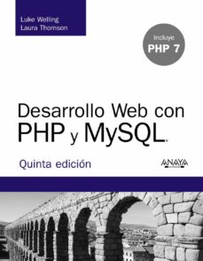 desarrollo web con php y mysql (5ª ed.)-luke welling-laura thomson-9788441536913