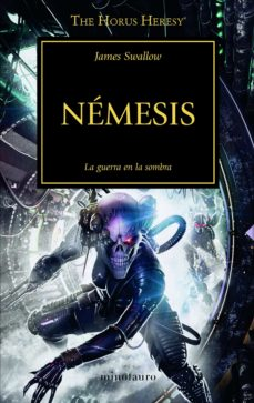 Descarga de libros en español LA HEREJIA DE HORUS 13: NEMESIS in Spanish PDF ePub de JAMES SWALLOW
