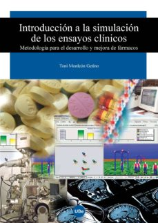 Amazon ebooks para descargar INTRODUCCION A LA SIMULACION DE LOS ENSAYOS CLINICOS de TONI MONLEON 9788447531813 (Literatura española)